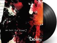 DEXTERS We Paid For Blood Vinyl Record LP Acid Jazz 2015